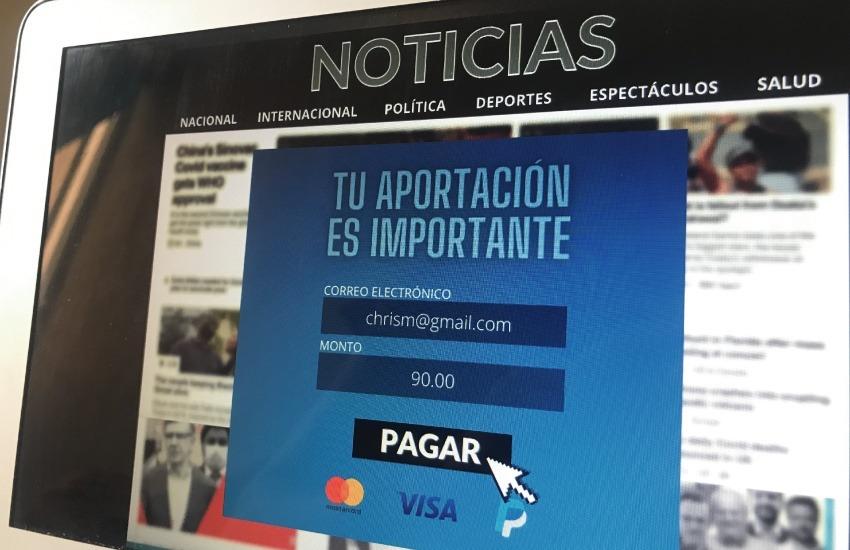 Muchas redacciones en América Latina no tienen la capacidad de crear sus propios sistemas de pago.